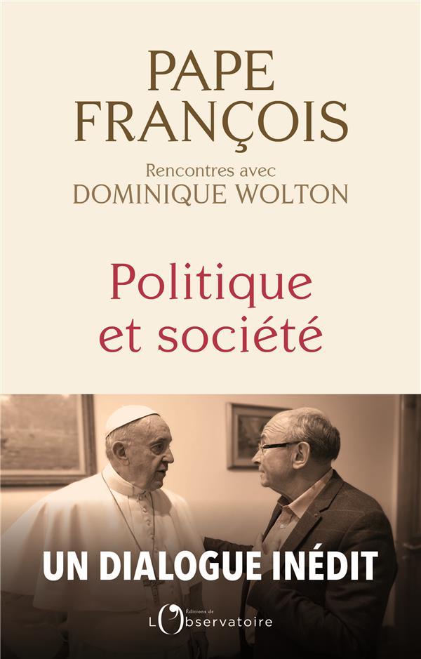 Politique et société entretiens avec le pape François